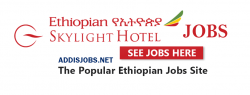 Ethiopian-skylight-hotel-jobs-addis-ababa
